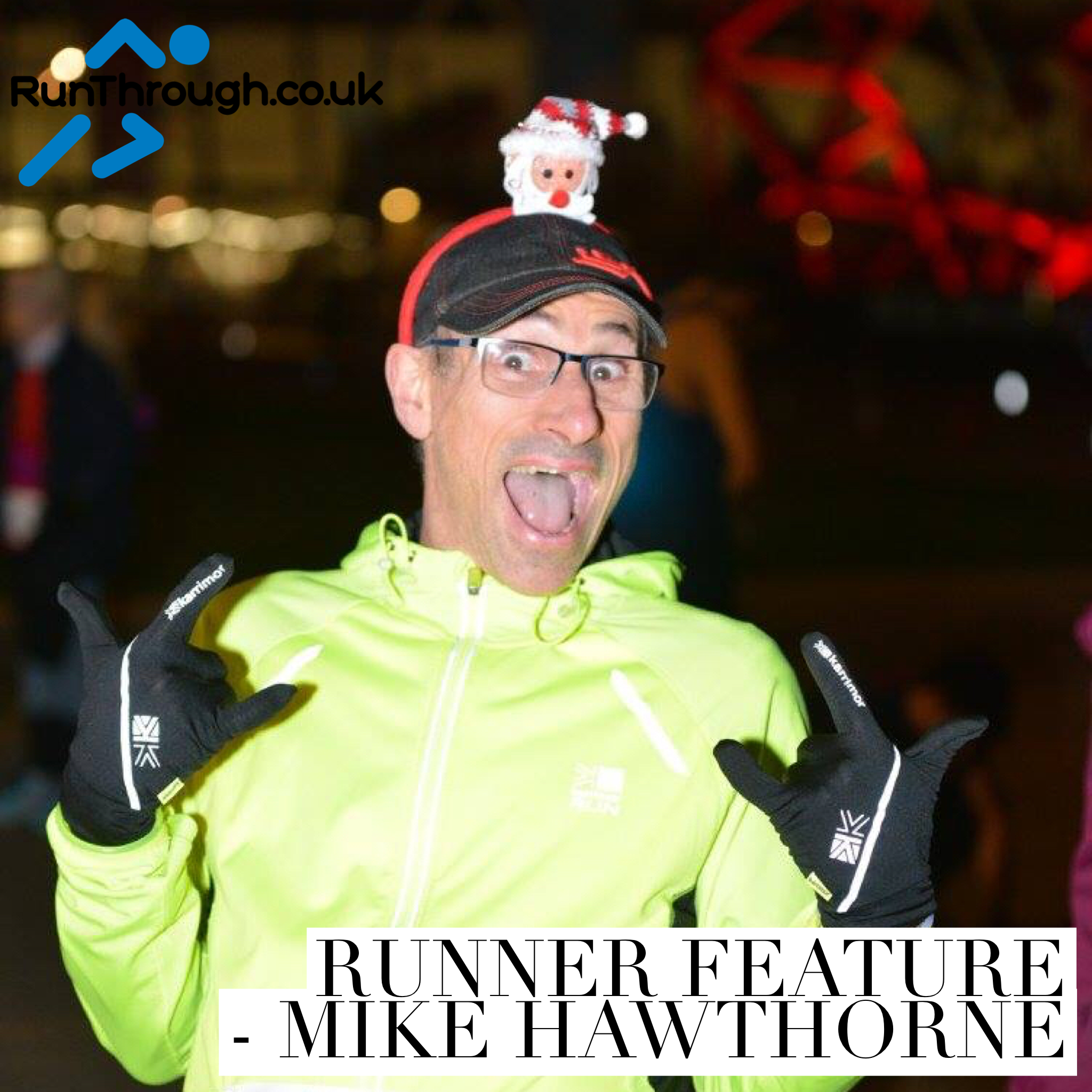 Runner Feature – Mike Hawthorne