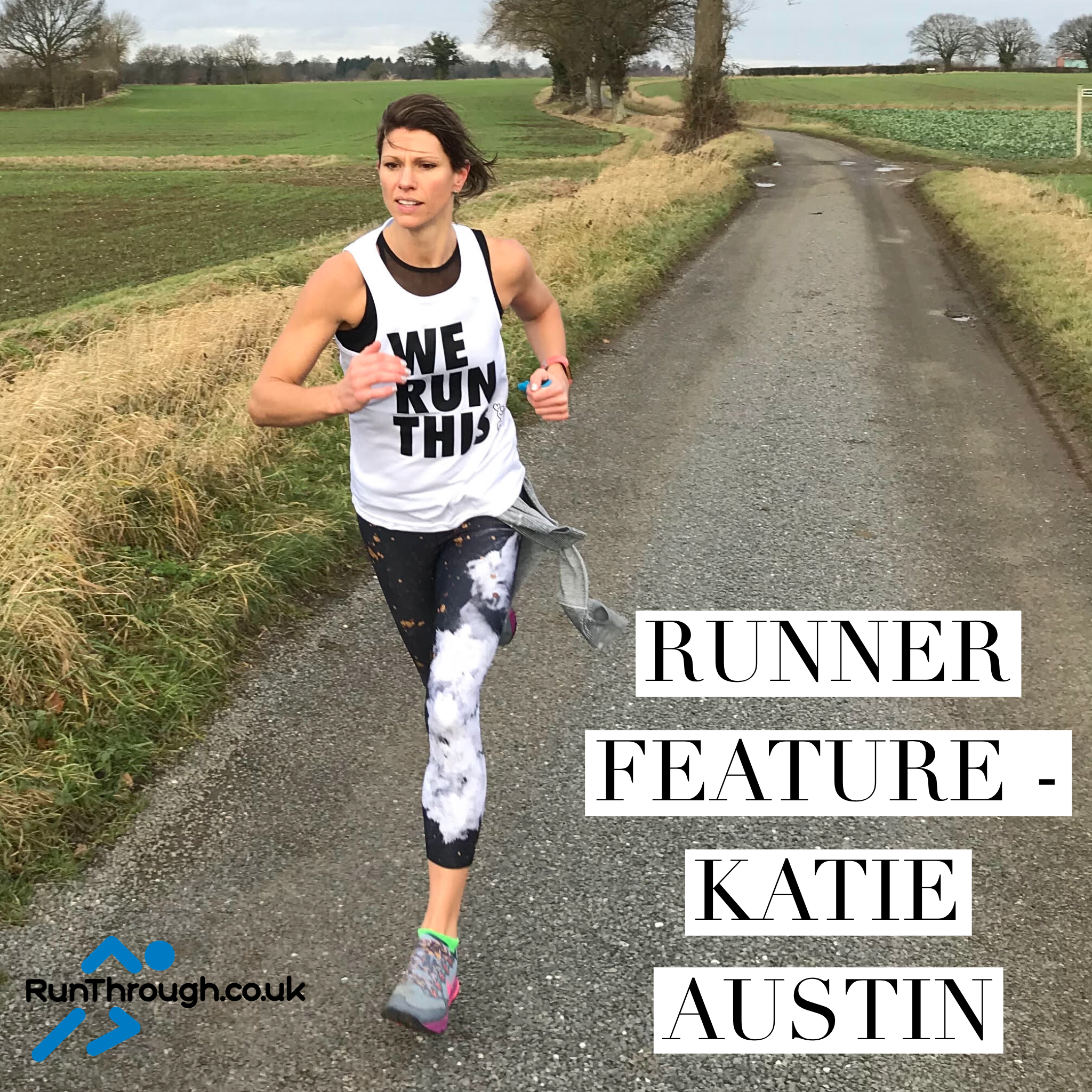 Runner Feature – Katie Austin