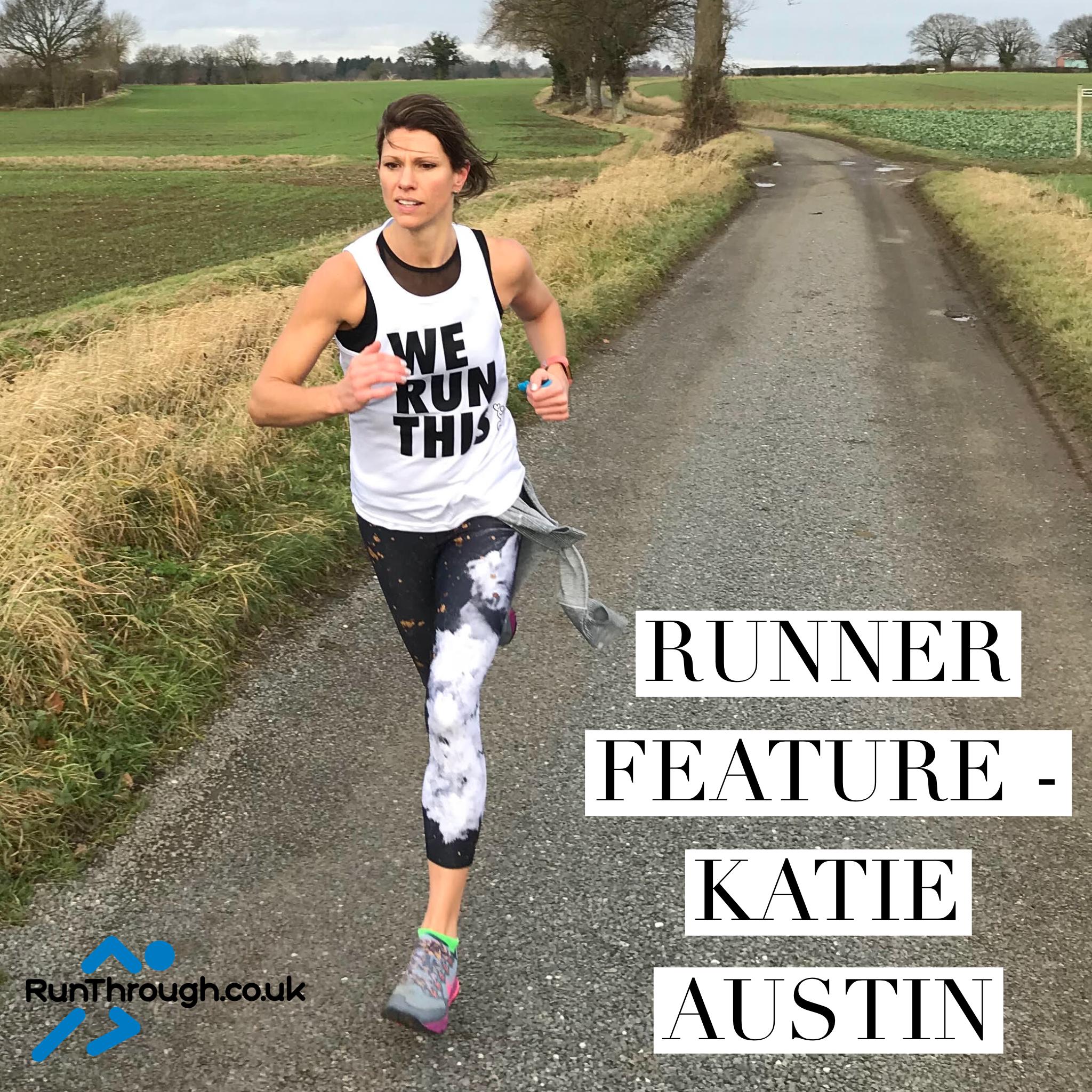 Runner Feature – Katie Austin