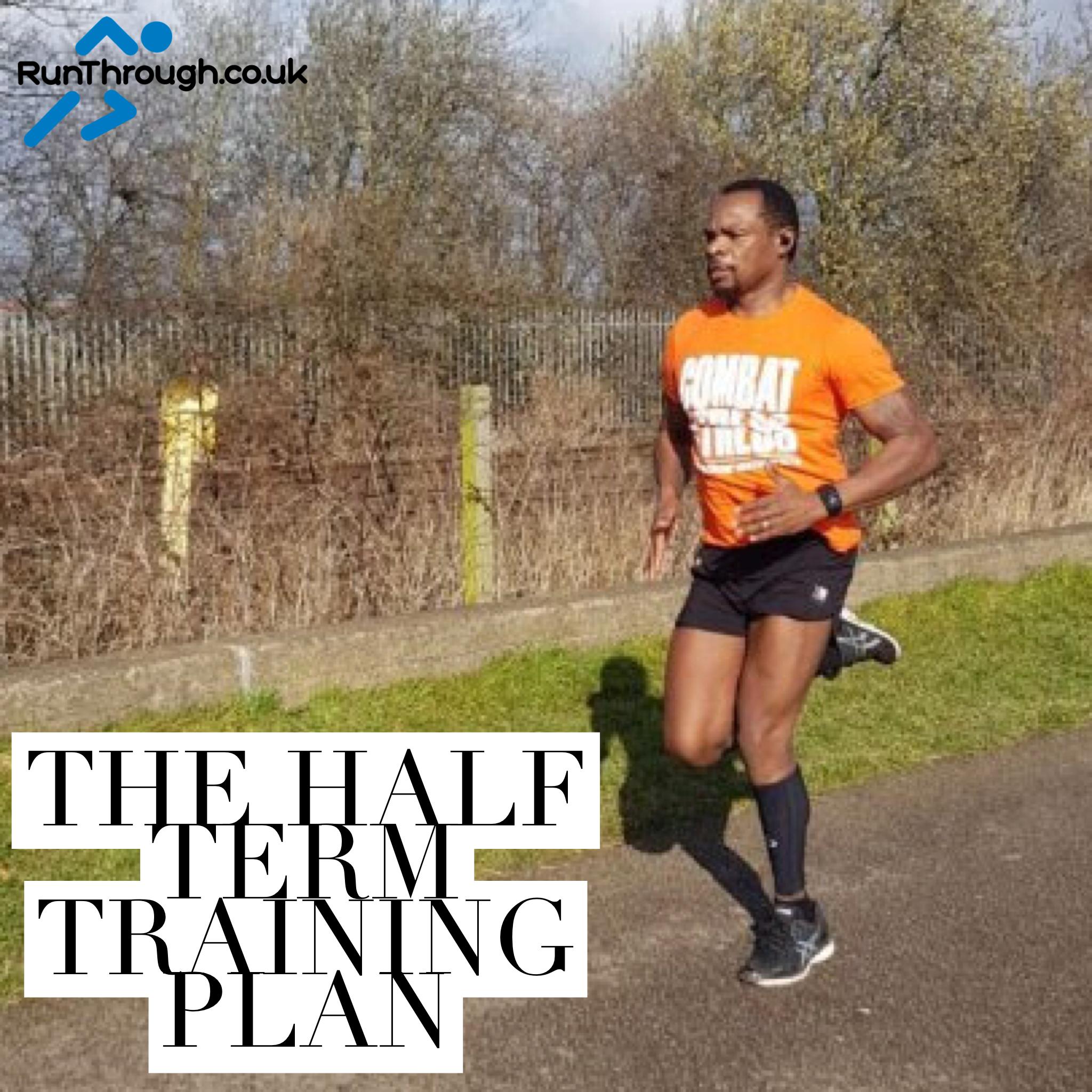 The half term training plan