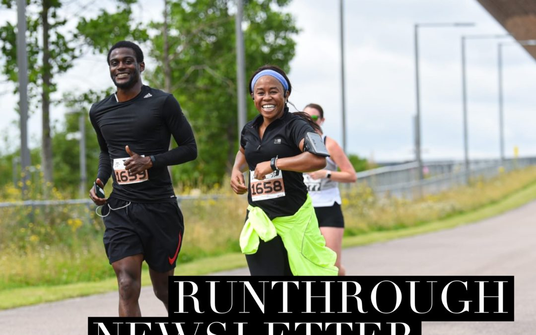 RunThrough Newsletter 9th August 2021