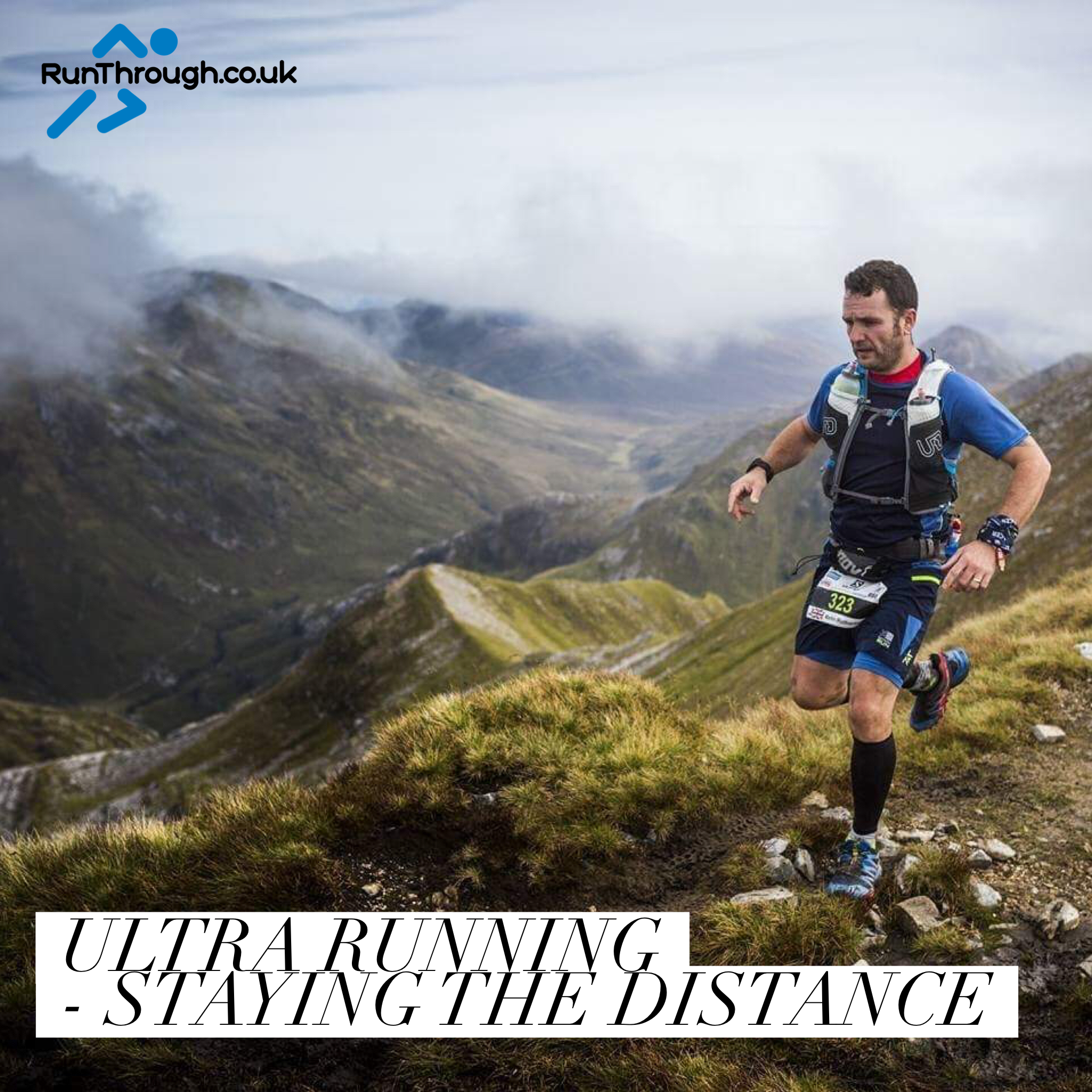 Ultra Running – Staying the distance