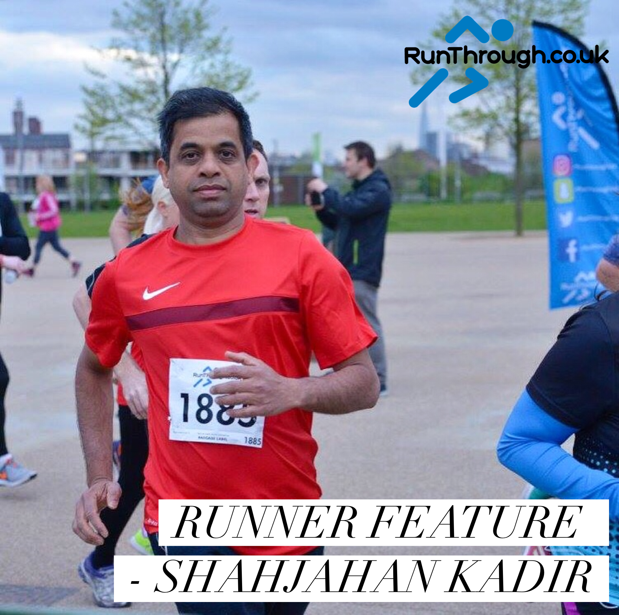 Runner Feature – Shahjahan Kadir