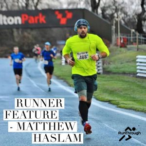 Runner Feature - Matthew Haslam RunThrough Running Club London